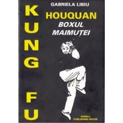 Kung Fu Houquan / Gabriela Libiu